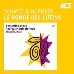 Benjamin Schmid & Andreas Martin Hofmeir: Le Ronde des Lutins