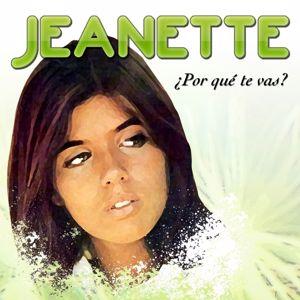 Jeanette: Porque Te Vas