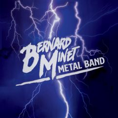 Bernard Minet: Metal Band