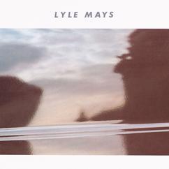 Lyle Mays: Lyle Mays
