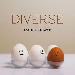 Rahul Bhatt: Diverse