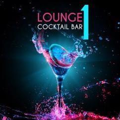 Various Artists: Lounge Cocktail Bar, Vol. 1