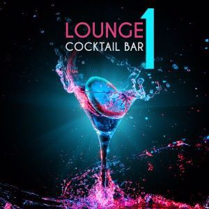 Various Artists: Lounge Cocktail Bar, Vol. 1