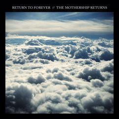 Return To Forever: The Mothership Returns (Live)