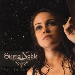 Sierra Noble: Possibilities