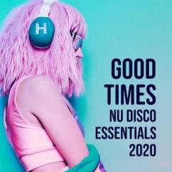 Various Artists: Good Times: Nu Disco Essentials 2020