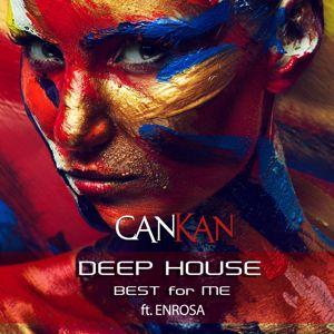 Cankan & ENROSA feat. ENROSA: Best for Me