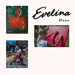 Evelina: Eloon! (Vain Elämää Kausi 9)