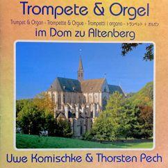 Uwe Komischke & Thorsten Pech: Trompete und Orgel im Dom zu Altenberg