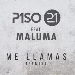 Piso 21, Maluma: Me Llamas (feat. Maluma)