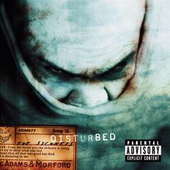 DISTURBED: Down With the Sickness