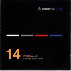 Cosmic Baby: 14 Pieces - Selected Works 1995
