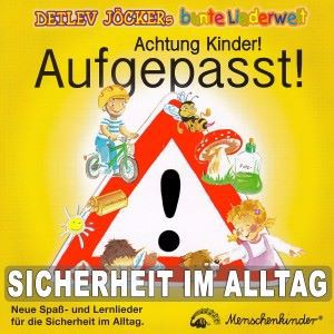 Detlev Jöcker: Achtung Kinder! Aufgepasst!