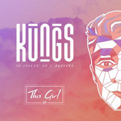 Kungs: This Girl - EP