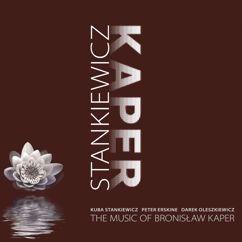 Kuba Stankiewicz/ Peter Erskine/ Darek Oleszkiewicz: The Music Of Bronislaw Kaper