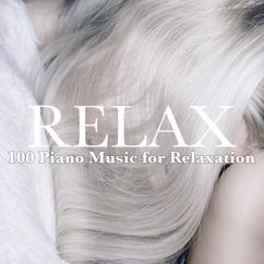 Various Artists: Relax: 100 Piano Music for Relaxation