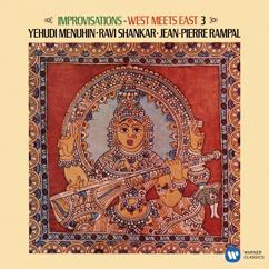 Yehudi Menuhin, Ravi Shankar & Jean-Pierre Rampal: Improvisations: West Meets East, Vol. 3