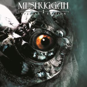 Meshuggah: I (Special Edition)