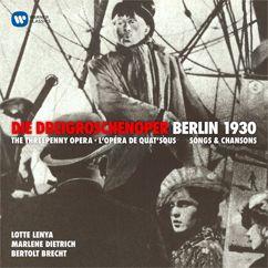 Lotte Lenya: Kurt Weill: Die Dreigroschenoper (Berlin, 1929)