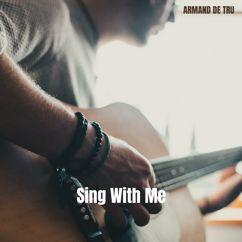 Amand De Tru: Sing with Me