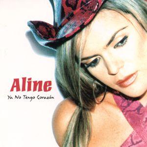 Aline: Ya No Tengo Corazón