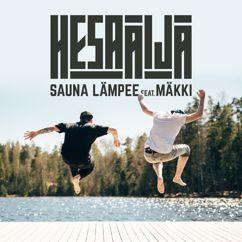 HesaÄijä, Mäkki: Sauna lämpee