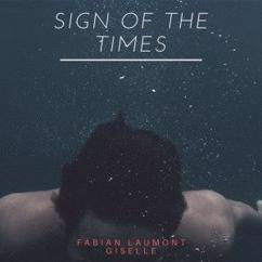 Fabian Laumont & Giselle: Sign of the Times
