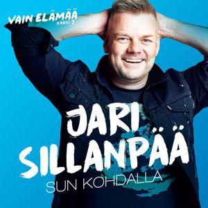 Jari Sillanpää: Sun kohdalla (Vain elämää kausi 7)