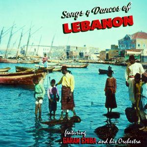 Garam Chiba: Songs and Dances of Lebanon