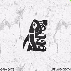 Grim Date: Life and Death