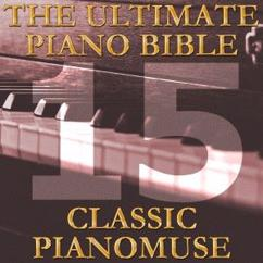 Pianomuse: The Ultimate Piano Bible - Classic 15 of 45