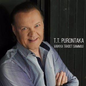 T.T. Purontaka: Vaikka tähdet sammuu