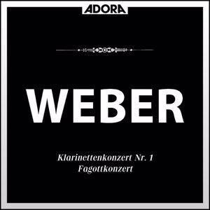 Württembergisches Kammerorchester, Jörg Faerber, David Glazer, Stuttgarter Philharmoniker, Alexander Paulmüller: Weber: Klarinettenkonzert No. 1, Op. 73 - Concertino, Op. 26 - Fagottkonzert, Op. 75