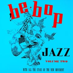 Various Artists: Be Bop Jazz, Volume Two