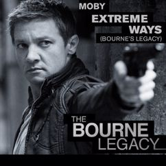 Moby: Extreme Ways (Bourne's Legacy)