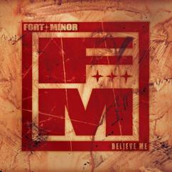 Fort Minor, Sixx John: There They Go (feat. Sixx John)