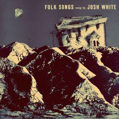 Josh White: Folk Songs
