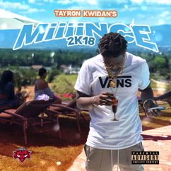 Tayron Kwidan's: MiiiiNCE 2K18