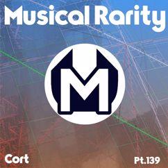 Cort: Musical Rarity, Pt.139