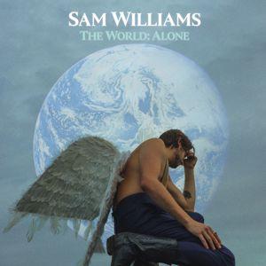 Sam Williams: The World: Alone
