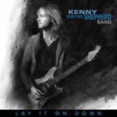 Kenny Wayne Shepherd: Lay It On Down