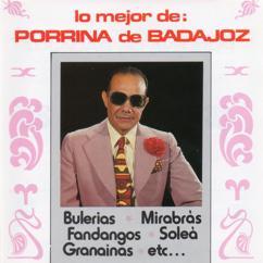 Porrina De Badajoz: Lo mejor de Porrina de Badajoz