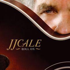 J.J. Cale: Where The Sun Don't Shine