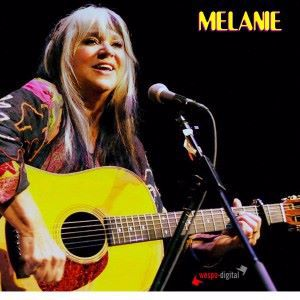 Melanie: The Latest and the Greatest