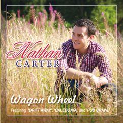 Nathan Carter: Wagon Wheel