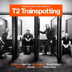 Eri esittäjiä: T2 Trainspotting (Original Motion Picture Soundtrack)