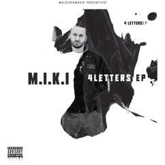 M.I.K.I: 4 Letters