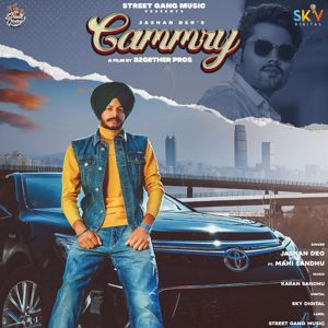 Jashan Deo: Cammry (feat. Mahi Sandu)