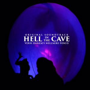 Various Artists: Hell in the Cave (Original Soundtrack)