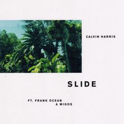 Calvin Harris, Frank Ocean, Migos: Slide
